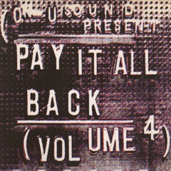 Pay It All Back, Vol. 4