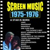Screen Music 1975-1976 A Star Is Born/ Taxi Driver