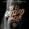 Te Lo Quiero Hacer feat De La Ghetto Single