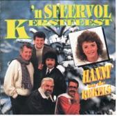 Hanny & de Rekels - Als jij groter bent _1989 * Grenslanderteam *