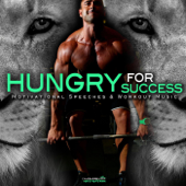 Hungry For Success: Motivational Speeches & Workout Music-Fearless Motivation