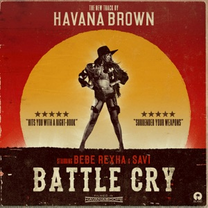 Battle Cry (feat. Bebe Rexha & Savi) - Single Mp3 Download