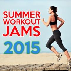 Summer Workout Jams 2015