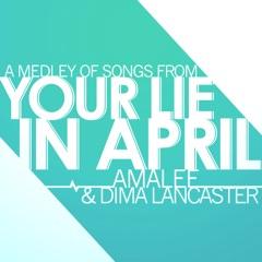 Your Lie in April - Medley