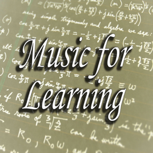 Various Artists - Music for Learning: Strengthen Your Mental Skills