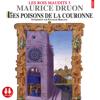 Les poisons de la couronne (Les rois maudits 3) - Maurice Druon