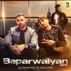 Beparwaiyan Refix feat Dr Zeus Fateh Single