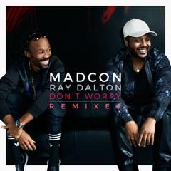 Don't Worry (feat. Ray Dalton) [Remixes] - EP