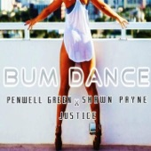 Bum Dance (feat. Shawn Payne & Justice) - Single