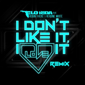 I Don't Like It, I Love It (feat. Robin Thicke & Verdine White) [Noodles Remix] - Single Mp3 Download