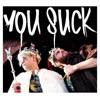 You Suck feat Dabbla Single