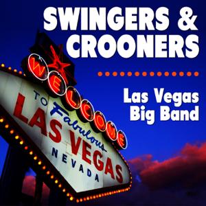 Las Vegas Big Band - Swingers & Crooners
