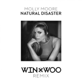 Natural Disaster (Win and Woo Remix)