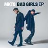 Bad Girls - EP - MKTO