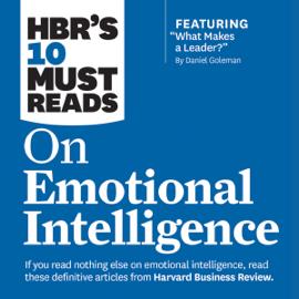 HBR's 10 Must Reads on Emotional Intelligence (Unabridged) audiobook