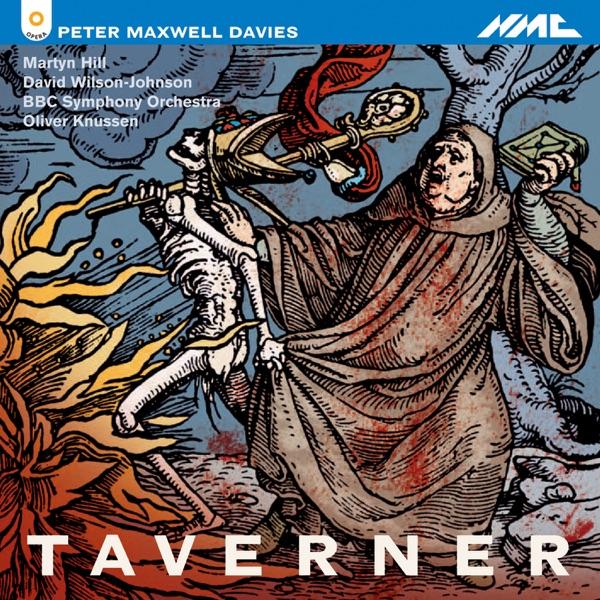 Peter Maxell Davies: Taverner