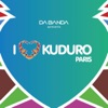 I Love Kuduro (Paris)