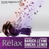 Project Relax 3-Baruch Levine & Simcha Leiner