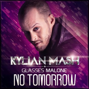 No Tomorrow (feat. Glasses Malone) Mp3 Download
