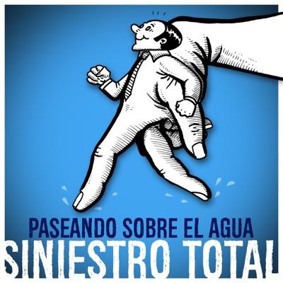Paseando Sobre el Agua - Single - Siniestro Total