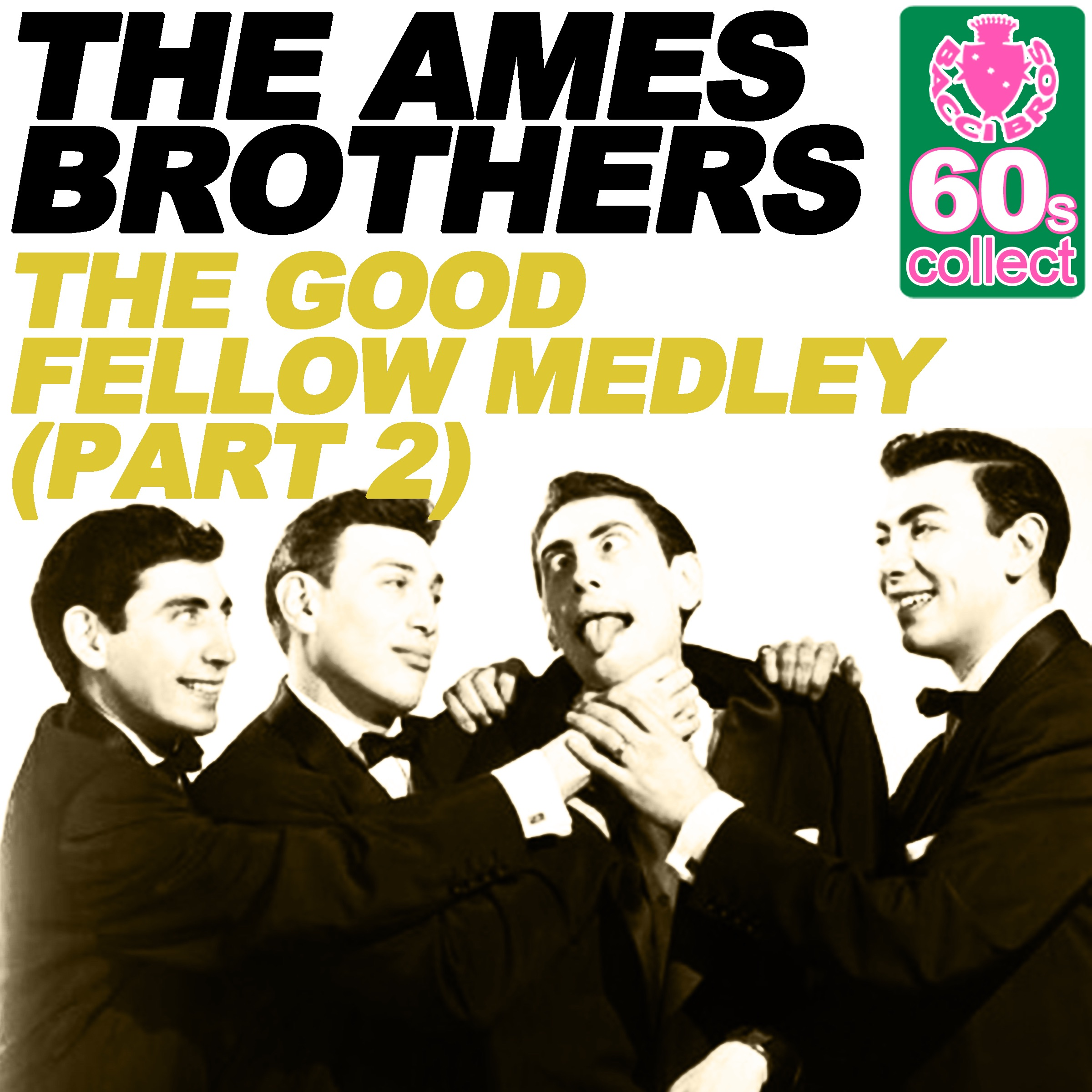 The Good Fellow Medley (Remastered) [Part 2] - Single