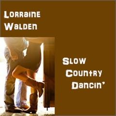 Slow Country Dancin'