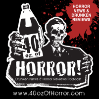 40oz. of Horror! Podcast podcast