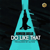 Do Like That-Korede Bello
