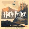 Harry Potter und die Kammer des Schreckens: Gesprochen von Rufus Beck (Harry Potter 2) - J.K. Rowling