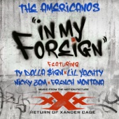 In My Foreign (feat. Ty Dolla $ign, Lil Yachty, Nicky Jam & French Montana) - The Americanos