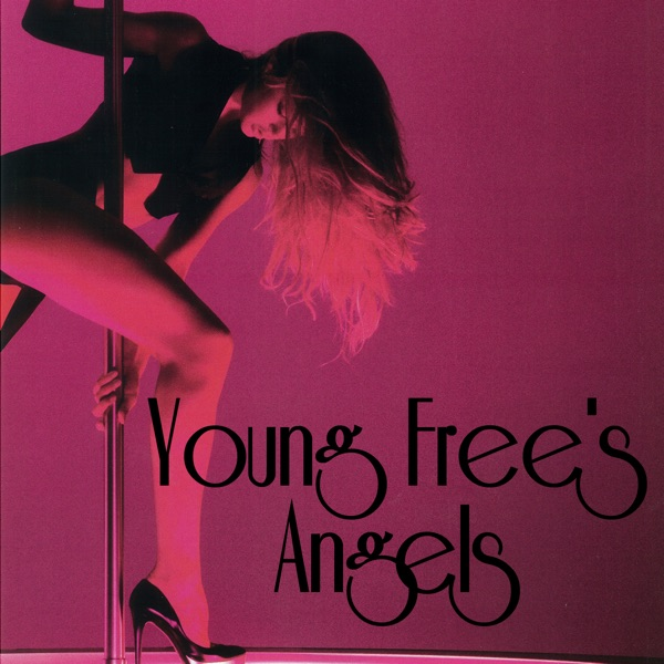 Young Free's Angels