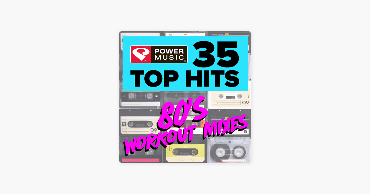 35 Top Hits - 80's Workout Mixes (Unmixed Workout Music Ideal for Gym,  Jogging, Running, Cycling, Cardio and Fitness) by Power Music Workout