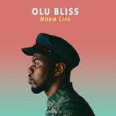 Olu Bliss - Norm Life