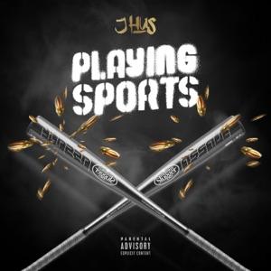 J Hus - Playing Sports