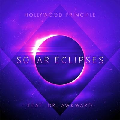 Solar Eclipses - Hollywood Principle & Dr Awkward song