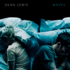 Waves - Dean Lewis