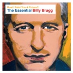 Billy Bragg - There Is Power in a Union