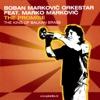 The Promise (feat. Marko Markovic) - Boban Marković Orkestar