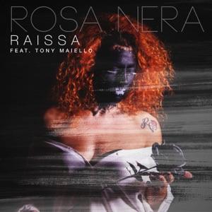 Raïssa - Rosa nera feat. Tony Maiello