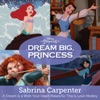Sabrina Carpenter - A Dream Is a Wish Your Heart Makes / So This Is Love