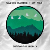 My Way (offaiah Remixes) - Single