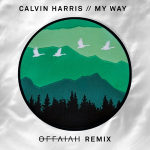 My Way (offaiah Remixes) - Single Mp3 Download