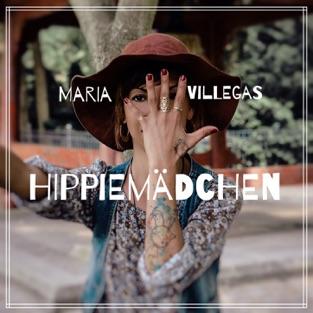 Hippie Mädchen – Single – Maria Villegas