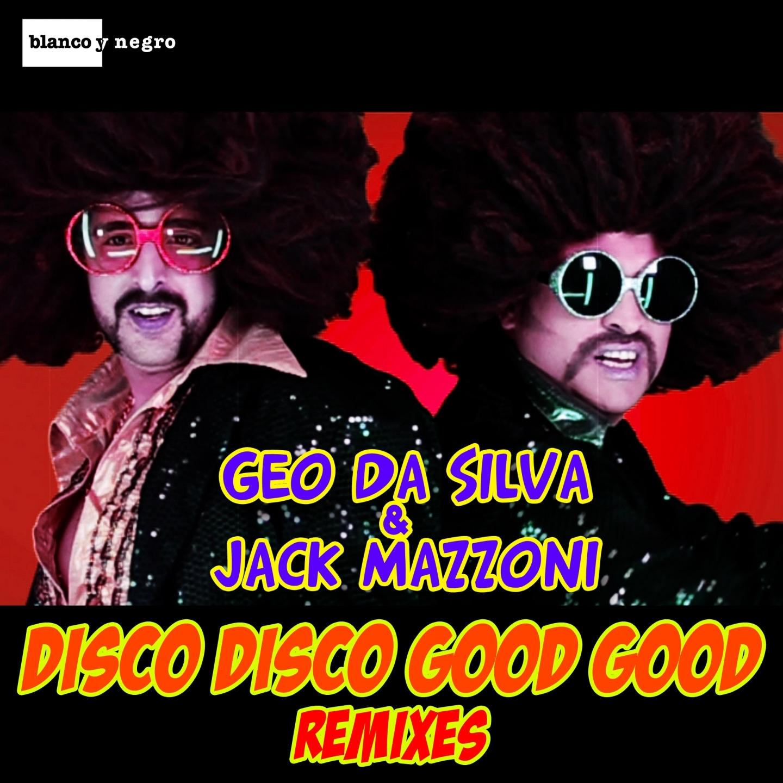 Disco Disco Good Good (Lanfranchi & Farina Remix)
