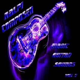 Magic Guitar Sounds, Vol  2 by Ralpi Composer on iTunes