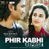 Phir Kabhi Reprise Single