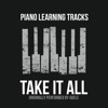 Take It All (Originally Performed by Adele) [Piano Version] - Single - Piano Learning Tracks