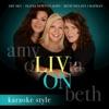 Liv On Karaoke Version