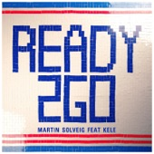 Ready 2 Go (feat. Kele) - Single