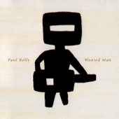 Paul Kelly - Ball and Chain